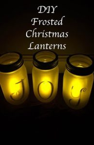 DIY Frosted Christmas Lanterns